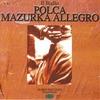 Couverture de l'album Il ballo, Polca , Mazurka, Allegro