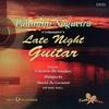Cover of the album Late Night Guitar: The Brazilian Sound of Paulinho Nogueira