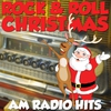 Cover of the album Rock & Roll Christmas AM Radio Hits