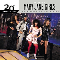 Cover of the track 20th Century Masters: The Millennium Collection: The Best of Mary Jane Girls