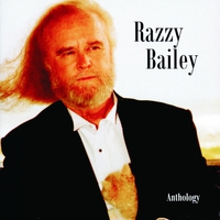 Cover of the track Razzy Bailey: Anthology