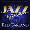 Cover of the album Jazz Infusion - Red Garland
