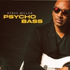 Cover of the album Psycho Bass