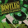 Cover of the album Bootleg Dance Classics