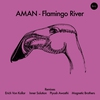 Cover of the album Flamingo River (Remixes)