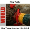 Cover of the album King Tubby Selected Hits (Vol. 2)