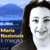 Couverture de l'album Maria Nazionale, Il meglio, Vol. 2
