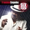 Cover of the album Six Pack: Francisco Cespedes - EP