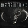 Couverture de l'album Masters of Hardcore Presents Masters In the Mix Vol.1
