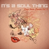 Couverture de l'album It's A Soul Thing - Deep House Grooves, Vol. 3