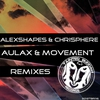 Cover of the album Aulax & Movement Remixes