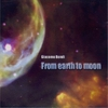 Cover of the album From The Earth To The Moon