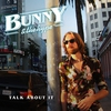 Cover of the album Talk About It (Bunny & the Hype) - Single