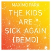 Cover of the track The Kids Are Sick Again (demo)