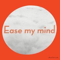 Couverture du titre Ease My Mind