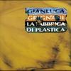 Couverture de l'album La fabbrica di plastica