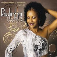 Couverture du titre Phlip Monteiro & Manu Lima Presents Paulinha Dodu Na Bo