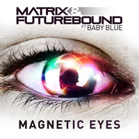 Cover of the track Magnetic Eyes (feat. Baby Blue) - EP