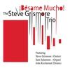 Cover of the album Besame Mucho! (feat. Steve Grismore, Sam Salamone & John Kizilarmut)