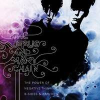 Cover of the track The Power of Negative Thinking: B-Sides and Rarities