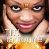 Cover of the album Titi la lionne