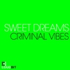 Cover of the album Sweet Dreams - Single