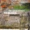 Couverture de l'album The Lucid Effect