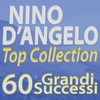 Cover of the album Nino D'Angelo Top Collection... 60 Grandi successi