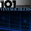 Couverture de l'album 101 - The Best of Vintage Blues