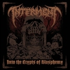 Cover of the album Into the Crypts of Blasphemy
