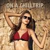 Couverture de l'album On a Chilltrip
