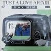 Couverture du titre Just a Love Affair (Version Maxi)