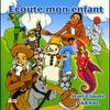 Cover of the album Ecoute mon enfant
