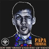Cover of the track PAPA CRIMINAL
