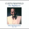 Cover of the album Curtis Mayfield & The Impressions: The Anthology, 1961-1977