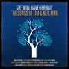 Cover of the album She Will Have Her Way - The Songs of Tim & Neil Finn