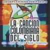 Couverture de l'album La Canción Colombiana del Siglo, Vol. 1