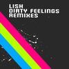 Couverture de l'album Dirty Feelings - Remixes