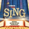 Couverture de l'album Sing (Original Motion Picture Soundtrack Deluxe)