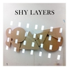 Cover of the album Shy Layers - EP