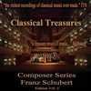Couverture de l'album Classical Treasures Composer Series: Franz Schubert Edition, Vol. 2