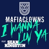 Couverture du titre I Wanna Luv Ya (Deep House Radio Mix) [feat. Sean Kingston]
