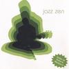 Cover of the album Jazz Zen