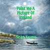 Cover of the album Paint Me a Picture of Ireland - Single