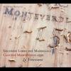 Cover of the album Monteverdi Edition - Claudio Monteverdi: Secondo Libro dei Madrigali