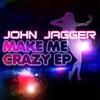 Couverture de l'album Make Me Crazy - EP
