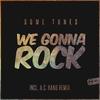 Couverture de l'album We Gonna Rock - EP