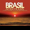 Cover of the album Brasil After Hours