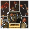 Cover of the album Good Things: The Story of Saadia Records