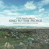 Cover of the album Sing To the People (Live From the Lyric Theatre, Johannesburg, South Africa/2012)